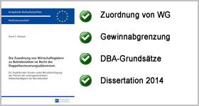 Die Zuordnung von Wirtschaftsgütern zu Betriebsstätten im Recht der Doppelbesteuerungsabkommen